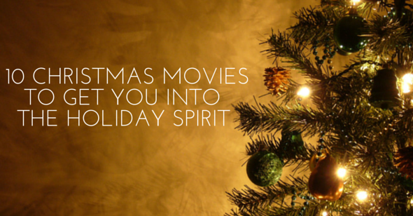 10 Christmas Movies to Get You Into the Holiday Spirit image