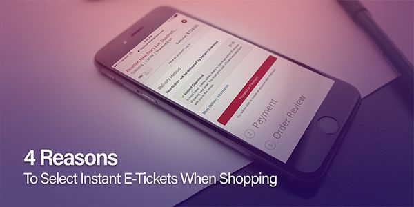 4 Reasons to Select E-Tickets When Shopping