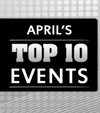 April's Top 10 Events